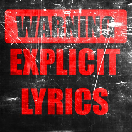censorship: Explicit lyrics sign with some vivid colors