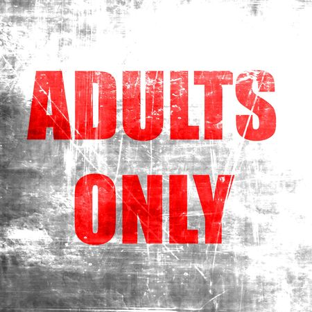 only adults: adults only sign with some vivid colors