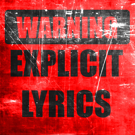 cursing: Explicit lyrics sign with some vivid colors