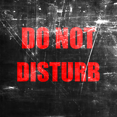 do not disturb sign: Do not disturb sign for a hotel room