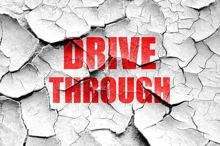 drive through: Grunge cracked Drive through food with some smooth lines Stock Photo