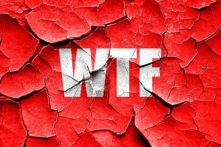 slang: Grunge cracked wtf internet slang with some soft smooth lines Stock Photo