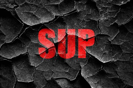 sup: Grunge cracked sup internet slang with some soft smooth lines Stock Photo