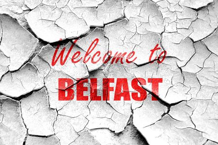 belfast: Grunge cracked Welcome to belfast with some smooth lines