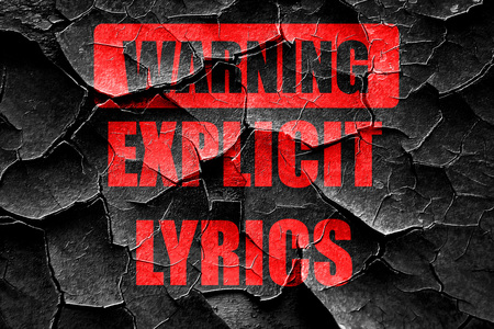 explicit: Grunge cracked Explicit lyrics sign with some vivid colors