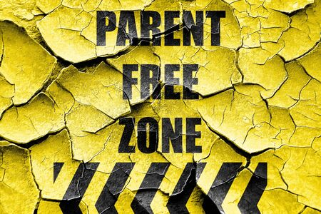 allowed: Grunge cracked No parents allowed sign with some vivid colors