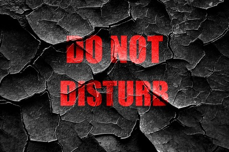 do not disturb sign: Grunge cracked Do not disturb sign for a hotel room Stock Photo