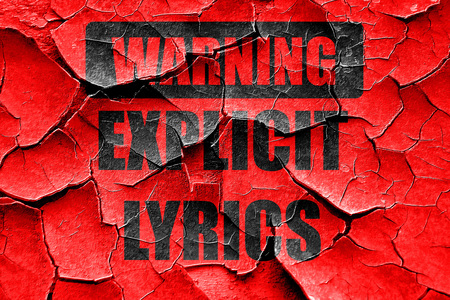 cursing: Grunge cracked Explicit lyrics sign with some vivid colors
