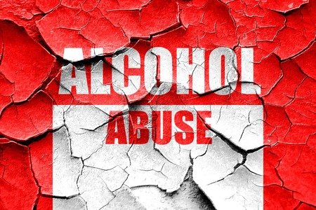 alcohol abuse: Grunge cracked Alcohol abuse sign with some soft flowing lines