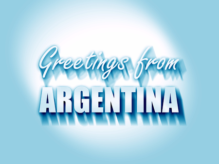 argentine: Greetings from argentine card with some soft highlights