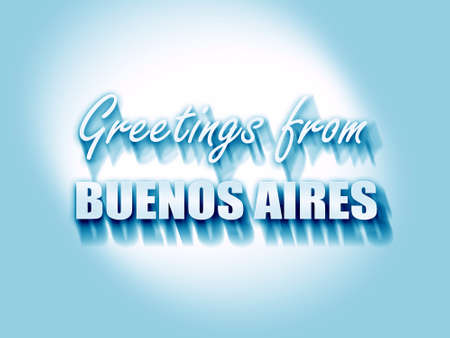 aires: Greetings from buenos aires with some smooth lines