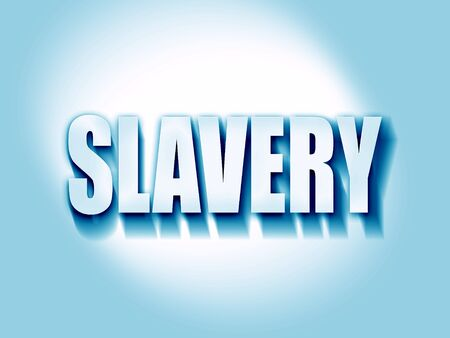 slavery: Slavery sign background with some smooth lines