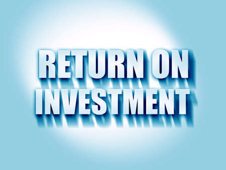 return: return on investment