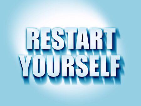 yourself: restart yourself Stock Photo