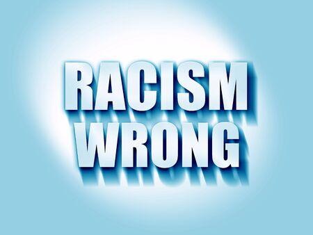wrong: racism wrong