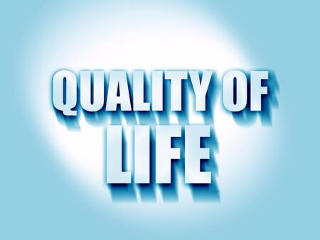 quality of life: quality of life Stock Photo