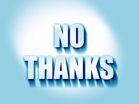 no thanks sign with some smooth lines Stock Photo