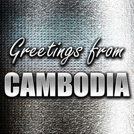 grunge metal: Grunge metal Greetings from cambodia card with some soft highlights Stock Photo