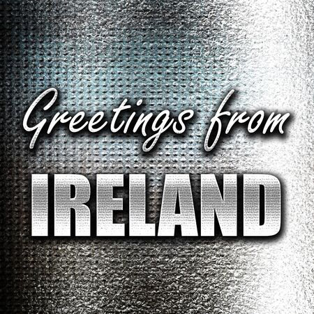 grunge metal: Grunge metal Greetings from ireland card with some soft highlights