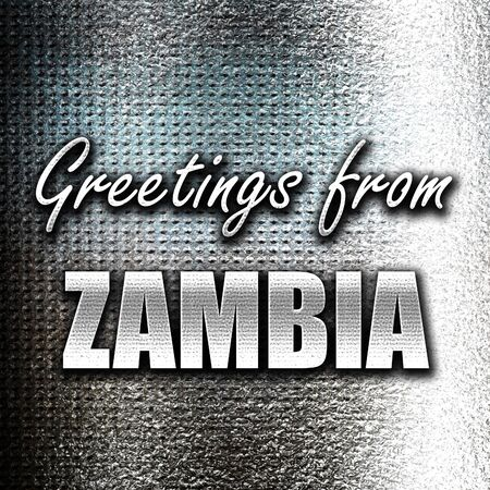 grunge metal: Grunge metal Greetings from zambia card with some soft highlights