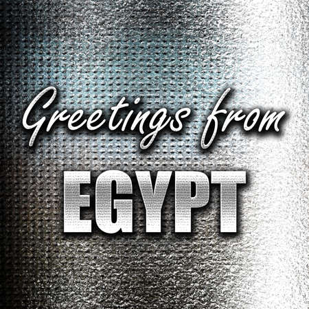 highlights: Grunge metal Greetings from egypt card with some soft highlights