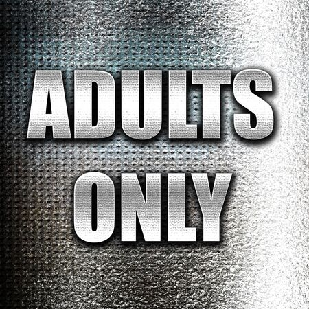 only adults: Grunge metal adults only sign with some vivid colors Stock Photo