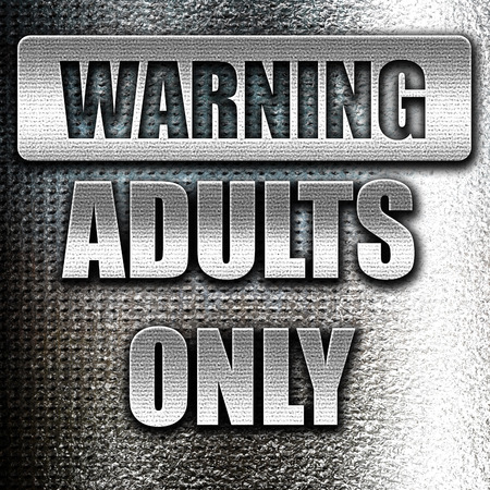 explicit: Grunge metal adults only sign with some vivid colors Stock Photo