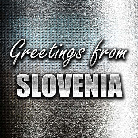 grunge metal: Grunge metal Greetings from slovenia card with some soft highlights