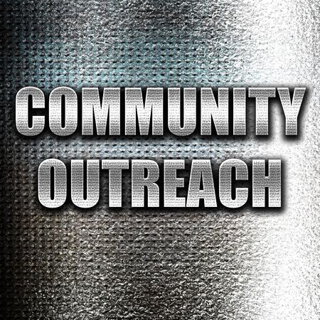community outreach: Grunge metal Community outreach sign with some smooth lines