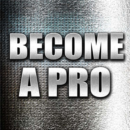 become: Grunge metal become a pro Stock Photo