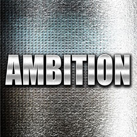 ambition: Grunge metal ambition Stock Photo