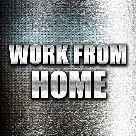work from home: Grunge metal work from home