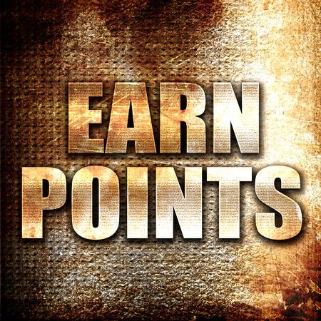 earn: Grunge metal earn points Stock Photo