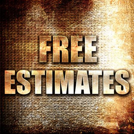 estimate: Grunge metal free estimate Stock Photo