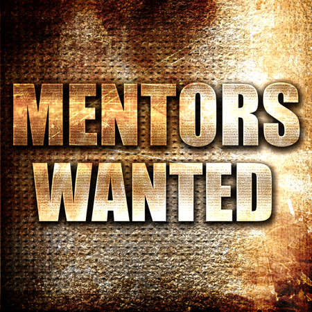 mentors: Grunge metal mentors wanted Stock Photo
