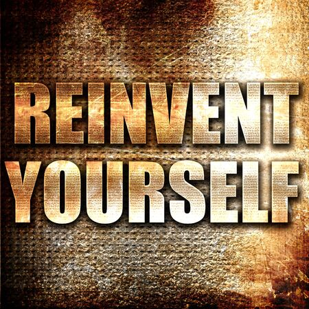 yourself: Grunge metal reinvent yourself