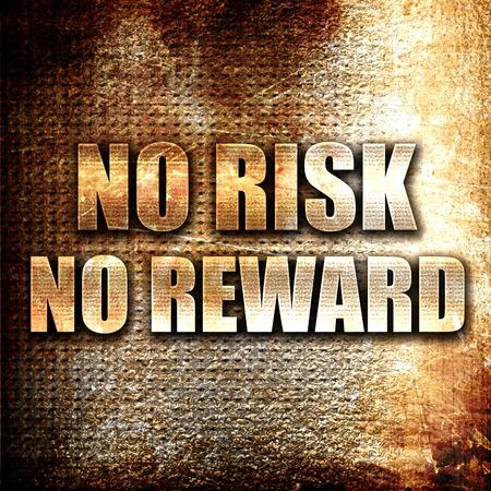 Grunge metal no risk no reward Stock Photo