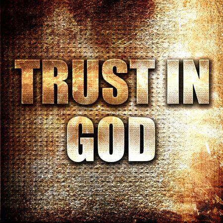 Grunge metal trust in god