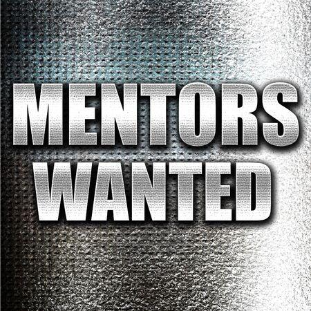 mentors: Grunge metal mentors wanted Stock Photo