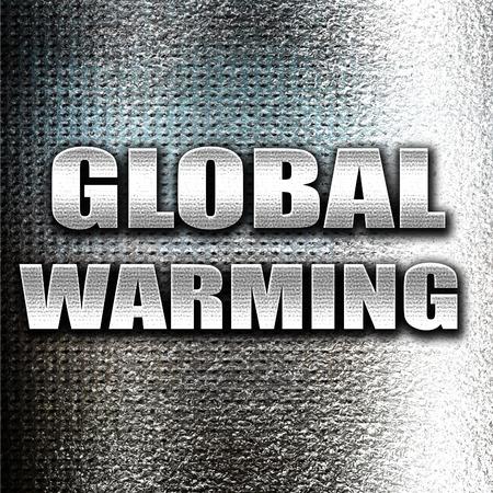 warming: Grunge metal global warming Stock Photo