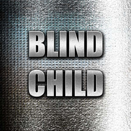 blind child: Grunge metal Blind child area sign with some soft spots and highlights