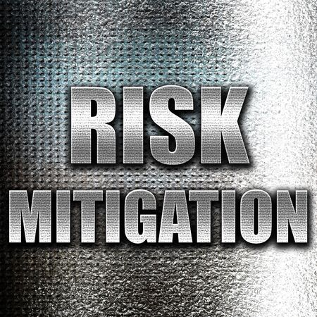 mitigating: Grunge metal Risk mitigation sign with some smooth lines and highlights