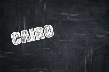 cairo: Chalkboard background with white letters: Chalkboard background with white letters: cairo