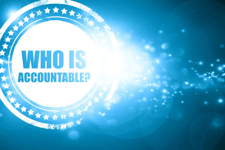 justify: Glittering blue stamp: who is accountable