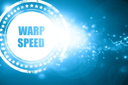 warp speed: Glittering blue stamp: warp speed