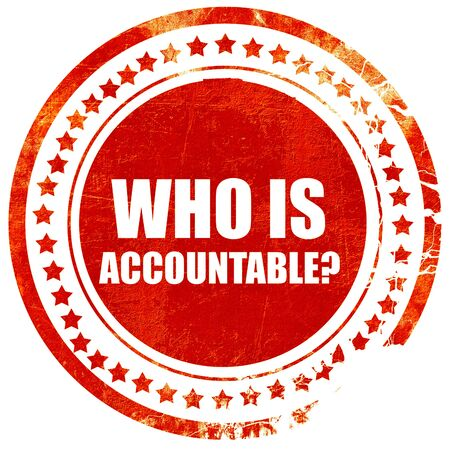 obligated: who is accountable, isolated red rubber stamp on a solid white background