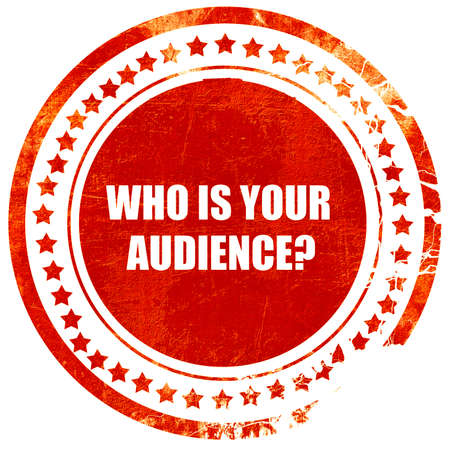 validated: who is your audience, isolated red rubber stamp on a solid white background