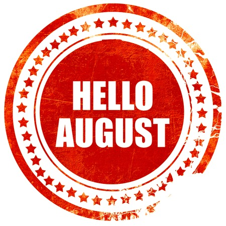 rejuvenation: hello august, isolated red rubber stamp on a solid white background