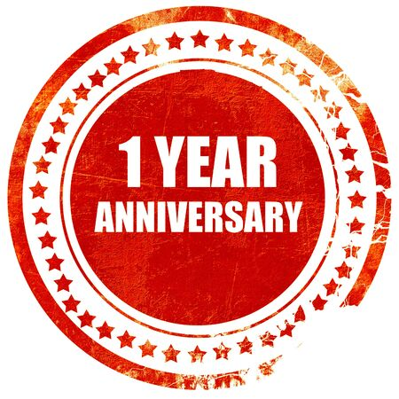 one year old: 1 year anniversary, isolated red rubber stamp on a solid white background