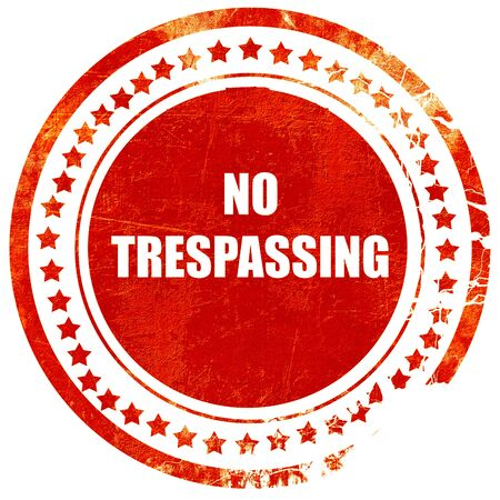 trespassing: No trespassing sign with black and orange colors, isolated red rubber stamp on a solid white background